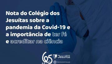 Nota do Colégio dos Jesuítas sobre a pandemia da Covid-19 e a importância de ter fé e acreditar na ciência