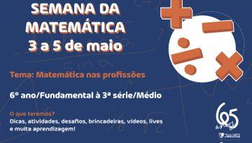 Semana da Matemática: dicas, atividades, lives e muita aprendizagem!