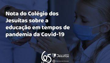 Nota do Colégio dos Jesuítas sobre a educação em tempos de pandemia da Covid-19