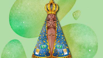 Nossa Senhora Aparecida: A Santa do Brasil